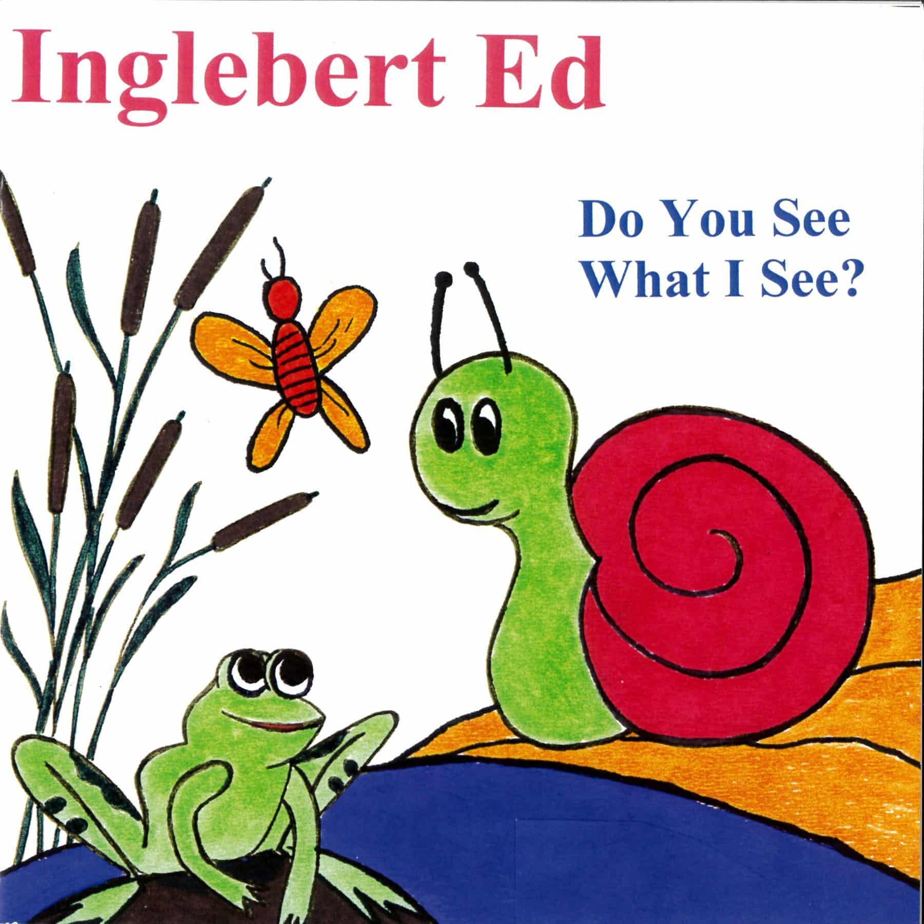 Inglebert Ed - Do You See What I See?