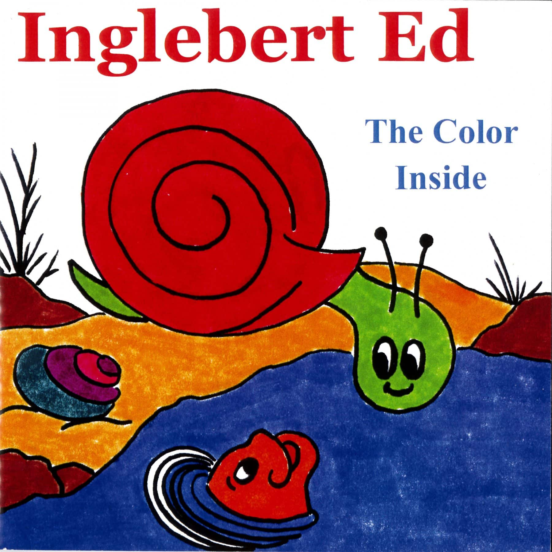 Inglebert Ed - The Color Inside (Storybook Only)